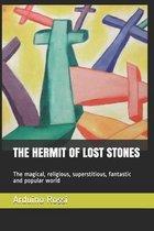 The Hermit of Lost Stones
