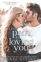 The Pain in Loving You