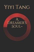 A Dreamer's Soul