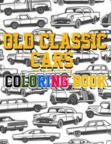 Old Classic Cars Coloring Book