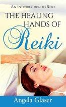 The Healing Hands of Reiki