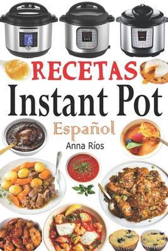 Recetas Instant Pot Espanol