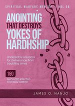 Anointing that Destroys the Yokes of Hardship