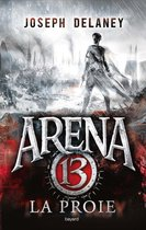 Arena 13, Tome 02