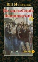 Decade 4 -   De aarzelende demonstrant