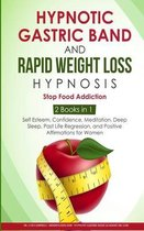 Hypnotic Gastric Band and Rapid Weight loss Hypnosis