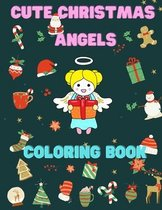 Cute Christmas Angels Coloring Book