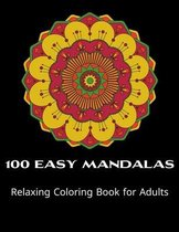 100 Easy Mandalas Relaxing coloring-book for Adults