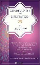 Mindfulness and Meditation for Anxiety