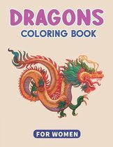 Dragons Coloring Book for Women