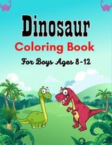 Dinosaur Coloring Book For Boys Ages 8-12