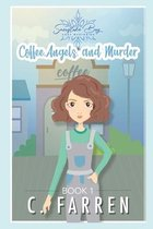 Coffee, Angels, and Murder