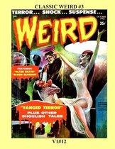 Classic Weird #3