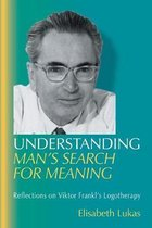 Understanding Man's Search for Meaning