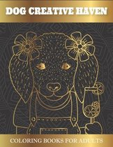 Dog Creative Haven Coloring Books For Adults