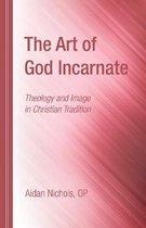 The Art of God Incarnate