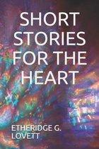 Short Stories For The Heart