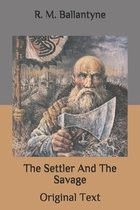 The Settler And The Savage