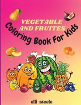 Vegetables and Fruites Coloring Book for Kids