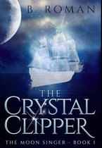 The Crystal Clipper