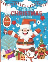 A very merry christmas activity book for kids