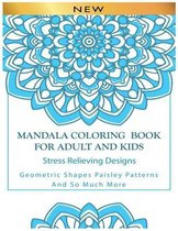 Mandala Coloring Book For Adult And Kids Stress Relieving Designs
