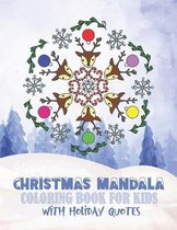Christmas Mandala Coloring Book For Kids With Holiday Quotes
