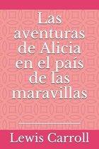 Las aventuras de Alicia en el pais de las maravillas