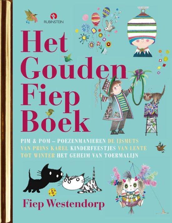 Boek cover Het Grote Gouden Fiep Boek van Fiep Westendorp (Hardcover)