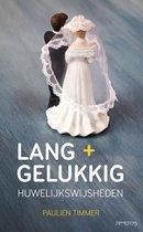 Lang + gelukkig