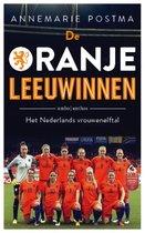 Boek cover De Oranje leeuwinnen van Annemarie Postma