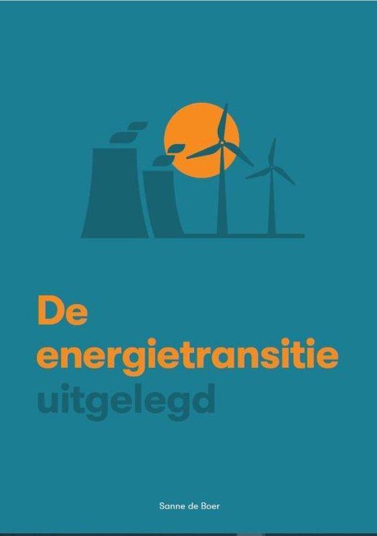 Boek cover De energietransitie uitgelegd van Sanne de Boer (Paperback)