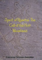Spirit of Rhaetia: The Call of the Holy Mountains