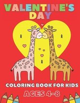 Valentine's Day Coloring Book For Kids Ages 4-8