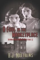 A Fool in the Marketplace
