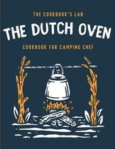 The Dutch Oven Cookbook for Camping Chef