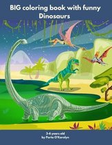 BIG coloring book with funny Dinosaurs