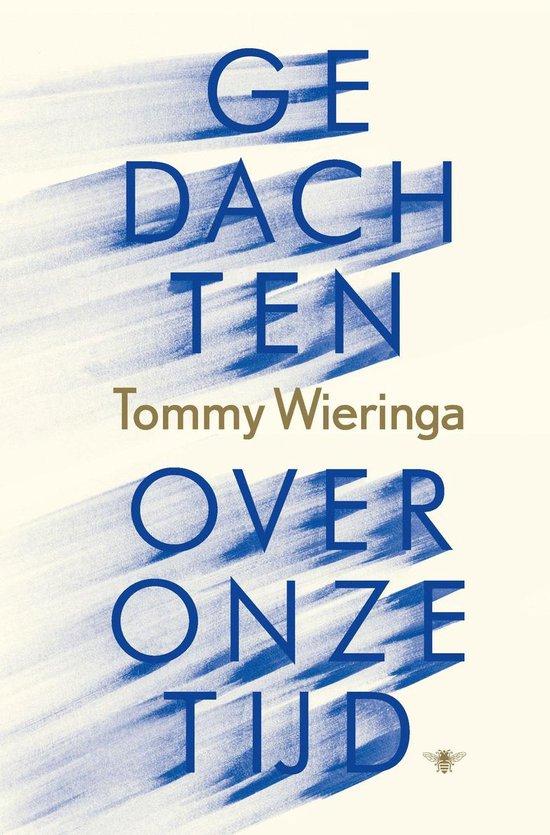 Boek cover Gedachten over onze tijd van Tommy Wieringa (Onbekend)