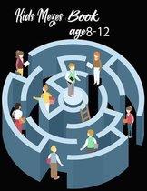 Kids Mazes Book age 8-12