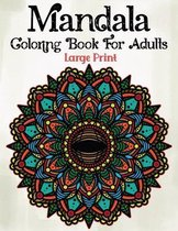 Mandala Coloring Book For Adults Large Print