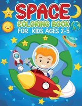 space coloring book for kids ages 2-5