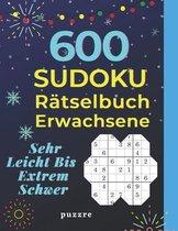 600 Sudoku Ratselbuch Erwachsene Sehr Leicht Bis Extrem Schwer