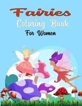 Fairies Coloring Book For Women