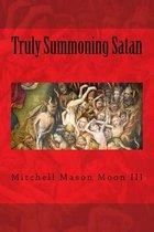 Truly Summoning Satan