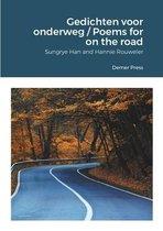 Gedichten voor onderweg / Poems for on the road