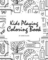 Kids Playing Coloring Book for Children (8x10 Coloring Book / Activity Book)