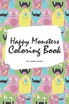Happy Monsters Coloring Book for Children (6x9 Coloring Book / Activity Book)