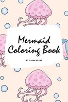 Mermaid Coloring Book for Children (6x9 Coloring Book / Activity Book)