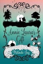 Annie Laura's Gift