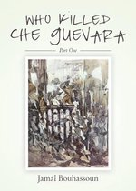 Who killed Che Guevara